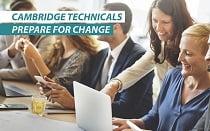 Cambridge Technicals Prepare for change events