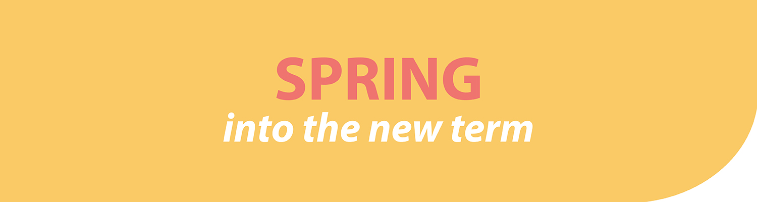 Spring into the new term