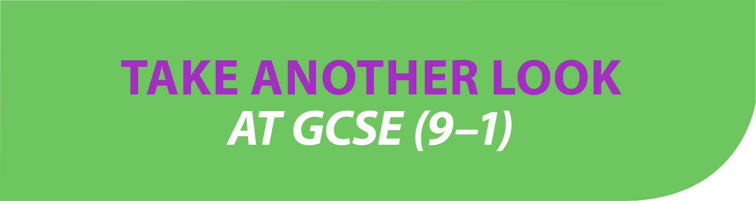 Take another look at GCSE (9-1)